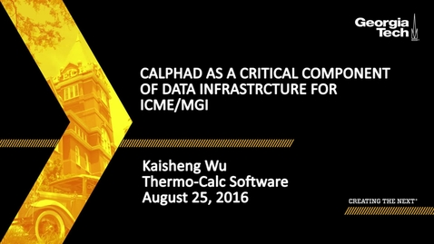 Thumbnail for entry CALPHAD as a Critical Component of Data Infrastructure for ICME/MGI - Kaisheng Wu
