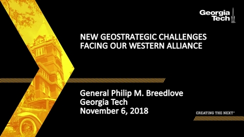 Thumbnail for entry General Philip M. Breedlove - New Geostrategic Challenges Facing Our Western Alliance