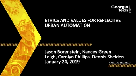 Thumbnail for entry Ethics & Values for Reflective Urban Automation