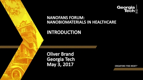 Thumbnail for entry NanoFANS Forum Introduction - Oliver Brand