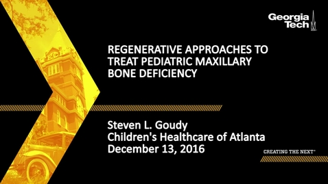 Thumbnail for entry Regenerative Approaches to Treat Pediatric Maxillary Bone Deficiency - Steven L. Goudy, M.D.