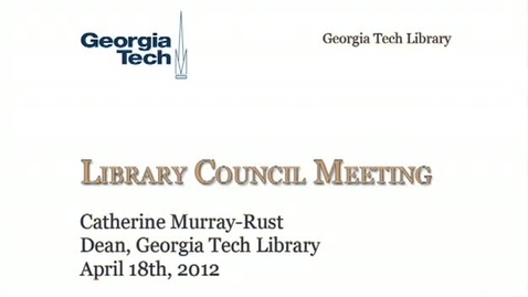 Thumbnail for entry 4-18-2012 Library Council Meeting