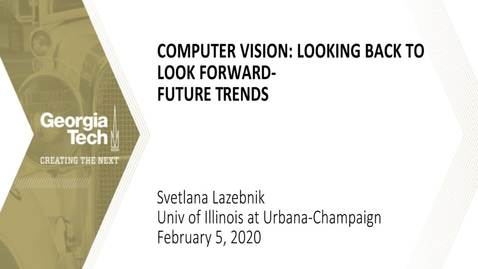 Thumbnail for entry Svetlana Lazebnik - Computer Vision: Looking Back to Look Forward - Future Trends