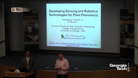 """Thumbnail for entry Developing Sensing and Robotics Technologies for Plant Phenomics - Changying """"Charlie"""" Li"""