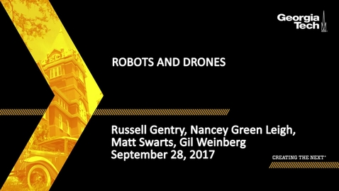 Thumbnail for entry Robots and Drones - Russell Gentry, Nancey Green Leigh, Matt Swarts, Gil Weinberg