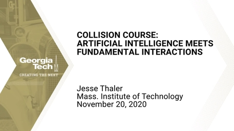 Thumbnail for entry Jesse Thaler - Collision Course: Artificial Intelligence Meets Fundamental Interactions