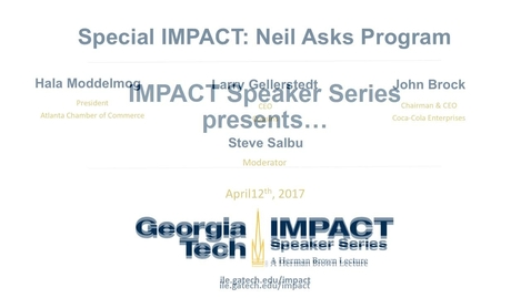 Thumbnail for entry Special IMPACT: Neil Asks Program - John Brock, Larry Gellerstedt, Hala Moddelmog