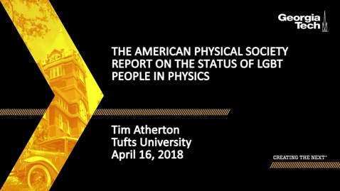 Thumbnail for entry The American Physical Society Report on the Status of LGBT People in Physics - Tim Atherton