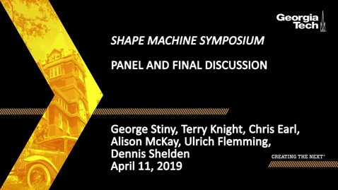 Thumbnail for entry Shape Machine Symposium - Panel and Final Discussion