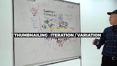 Thumbnail for entry Thumbnailing: Iteration & Variation