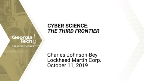 Thumbnail for entry Charles Johnson-Bey - Cyber Science: The Third Frontier