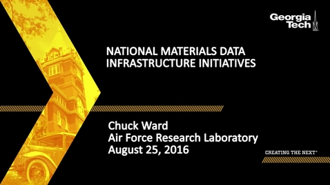 Thumbnail for entry National Materials Data Infrastructure Initiatives - Chuck Ward