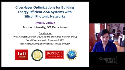 Thumbnail for entry Ayse Coskun - Cross-layer Optimizations for Building Energy-Efficient 2.5D Systems with Silicon Photonic Networks