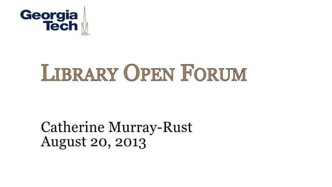 Thumbnail for entry 8-20-2013 Library Open Forum