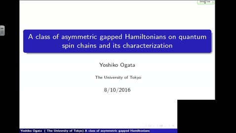 Thumbnail for entry A class of asymmetric gapped Hamiltonians on quantum spin chains and its characterization - Yoshiko Ogata