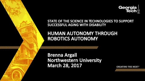 Thumbnail for entry Human Autonomy Through Robotics Autonomy - Brenna Argall
