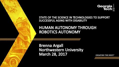Thumbnail for entry Human Autonomy Through Robotics Autonomy - Brenna Argall
