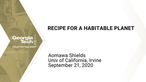 Thumbnail for entry Aomawa L. Shields - Recipe for a Habitable Planet