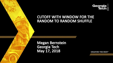 Thumbnail for entry Cutoff with window for the random to random shuffle - Megan Bernstein