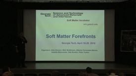 Thumbnail for entry A Symposium on Soft Matter Forefronts - Welcome