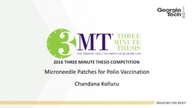 Thumbnail for entry Microneedle patches for polio vaccination - Chandana Kolluru