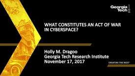 Thumbnail for entry  Holly M. Dragoo - What Constitutes an Act of War in Cyberspace?