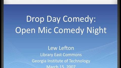 Thumbnail for entry Lew Lefton - Drop Day Comedy - Open Mic Comedy Night