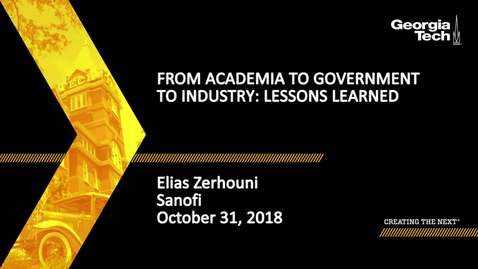 Thumbnail for entry Elias Zerhouni - From Academia to Government to Industry: Lessons Learned