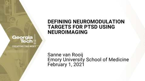 Thumbnail for entry Sanne van Rooij - Defining neuromodulation targets for PTSD using neuroimaging