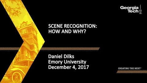 Thumbnail for entry Scene Recognition: How and Why? - Danny Dilks