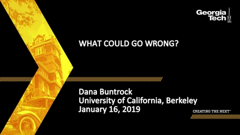 Thumbnail for entry Dana Buntrock - What Could Go Wrong?