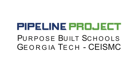 Thumbnail for entry Purpose Built Georgia Tech CEISMC PIPELINE PROJECT 2018