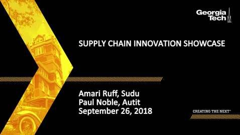Thumbnail for entry Supply Chain Innovation Showcase - Amari Ruff, Paul Noble