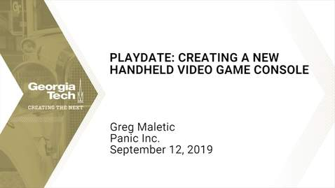 Thumbnail for entry Greg Maletic - Playdate: Creating a new handheld video game console