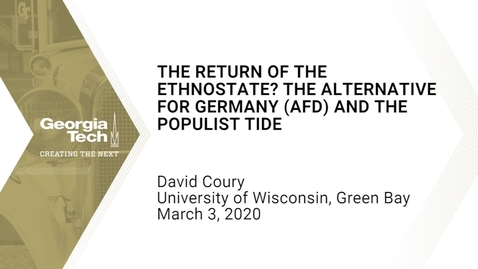 Thumbnail for entry David Coury - The Return of the Ethnostate? The Alternative for Germany (AfD) and the Populist Tide