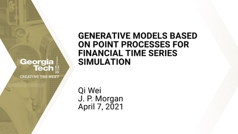 Thumbnail for entry Qi Wei - Generative models based on point processes for financial time series simulation