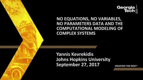 Thumbnail for entry No equations, no variables, no parameters: Data and the computational modeling of complex systems - Yannis Kevrekidis