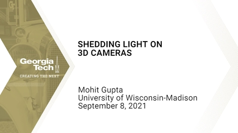 Thumbnail for entry Mohit Gupta - Shedding Light on 3D Cameras