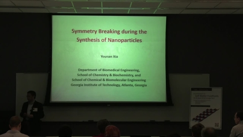 Thumbnail for entry Symmetry Breaking during the Synthesis of Nanoparticles - Younan Xia