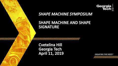 Thumbnail for entry Cvetelina Hill - Shape Machine and Shape Signature