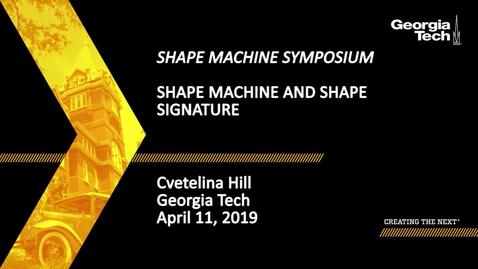 Thumbnail for entry Cvetelina Hill - Shape Machine and Shape Signature