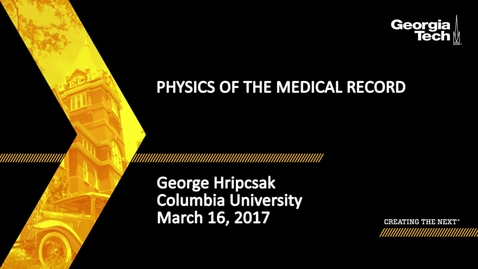 Thumbnail for entry Physics of the Medical Record - George Hripcsak