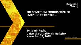 Thumbnail for entry Benjamin Recht - The Statistical Foundations of Learning to Control