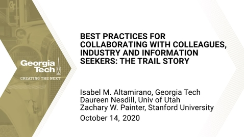 Thumbnail for entry Best Practices for Collaborating with Colleagues, Industry and Information Seekers: The TRAIL Story