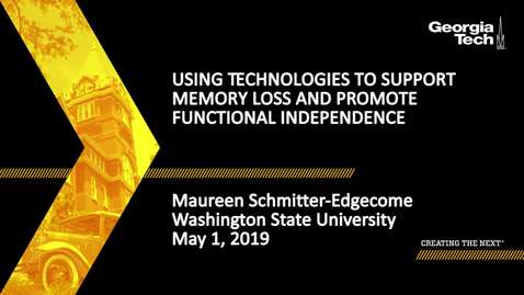 Thumbnail for entry Maureen Schmitter-Edgecome - Using Technologies to Support Memory Loss and Promote Functional Independence