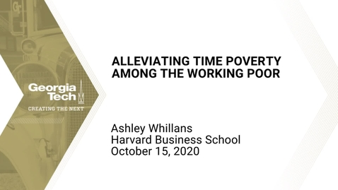 Thumbnail for entry Ashley Whillans - Alleviating time poverty among the working poor