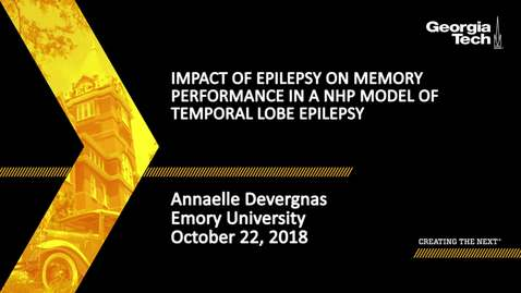 Thumbnail for entry Annaelle Devergnas - Impact of Seizures in Memory Performance on a NHP Model of Temporal Lobe Epilepsy