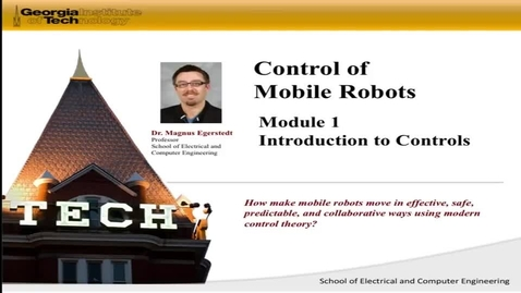 Thumbnail for entry Control of Mobile Robots First Video
