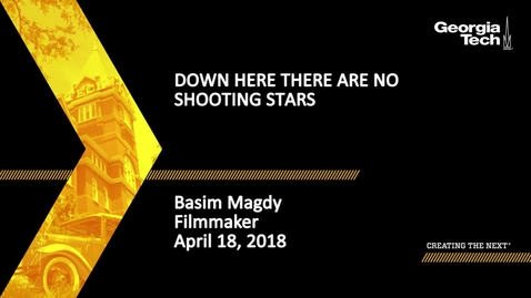 Thumbnail for entry Down Here There Are No Shooting Stars - Basim Magdy