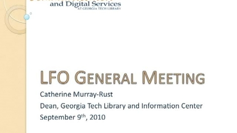 Thumbnail for entry 9-10-2010 LFO General Meeting - Catherine Murrary-Rust